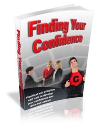 Product picture Finding Your Confidence-Develop more self esteem