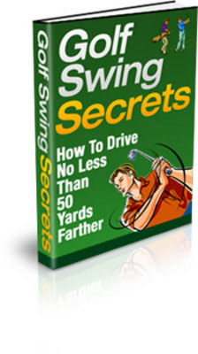 Product picture Golf Swing Secrets-Improve your drive and key techniques